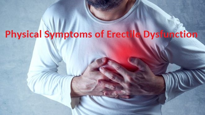 Physical Symptoms of Erectile Dysfunction