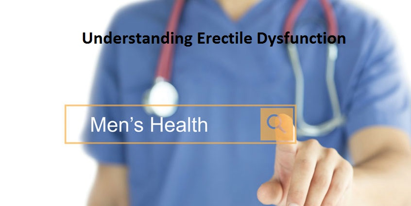 Understanding Erectile Dysfunction: Symptoms, Foods and Treatments