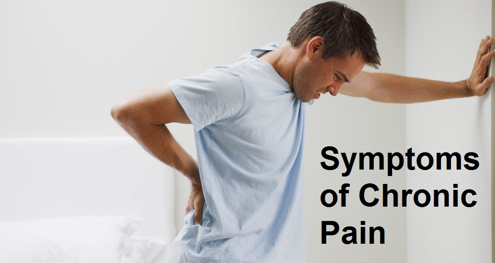 Symptoms of Chronic Pain