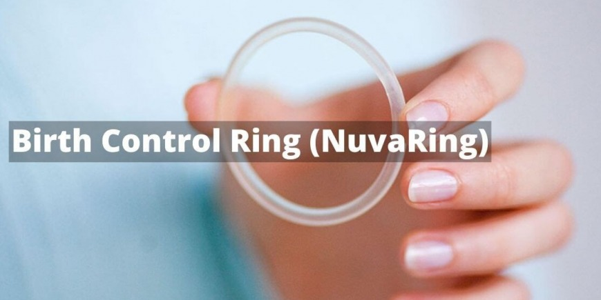 Birth Control Ring Side Effects and Working